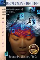 """Portada del libro """"Biologia de las creencias"""" de Bruce Lipton"""